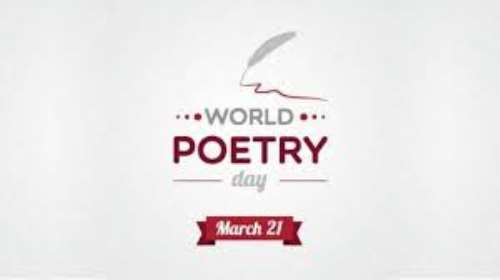 World Poetry Day: Poets Urged To Take Advantage