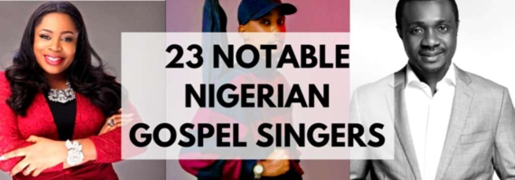 23 Notable Nigerian gospel singers and facts about them (According