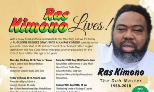 Late Ras Kimono's Funeral Programs Announced